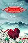 Ophelia: A Valentine's Day Bride (Brides of Noelle: Love For All Seasons, #1)