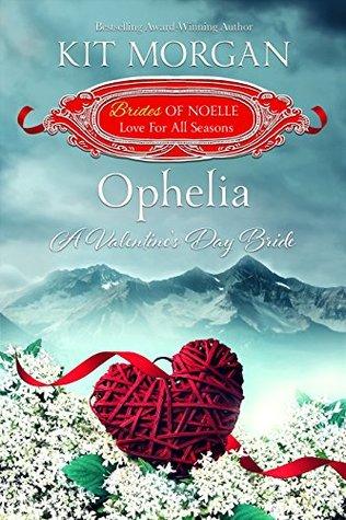 Ophelia: A Valentine's Day Bride