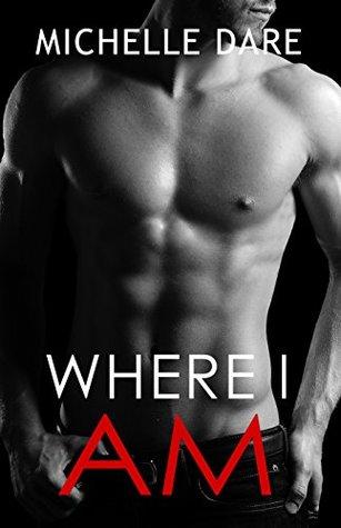 Where I Am (Arrow Falls, #2)