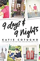 9 Days and 9 Nights (99 Days, #2)