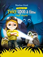 Twice Upon a Time: Little Thumb (Fairytales Retold Book 3)