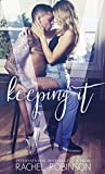 Keeping It (Bronze Bay SEALS, #1)
