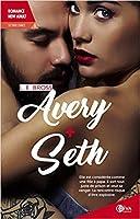 Avery + Seth - Seconde Chance