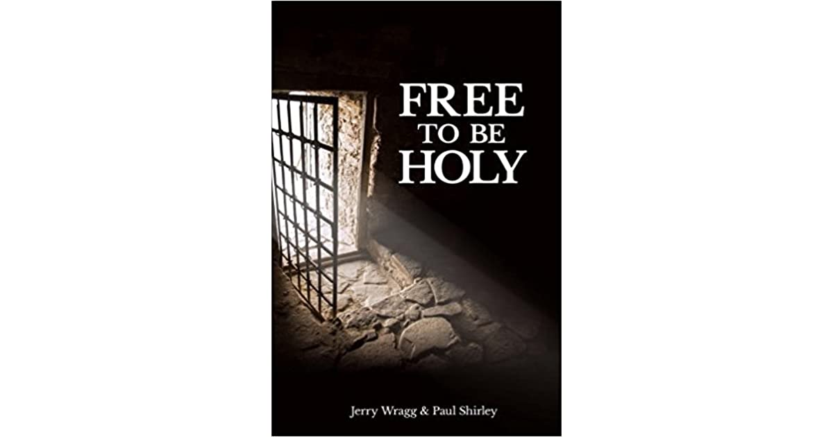 Free to be Holy: Conference Edition with Selected Chapters by Jerry