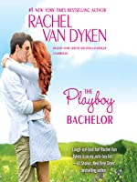 The Playboy Bachelor (The Bachelors of Arizona, #2) (Audiobook)
