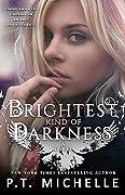 Brightest Kind of Darkness