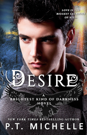 Desire (Brightest Kind of Darkness, #4)