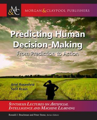 Predicting-Human-Decision-Making-From-Prediction-to-Action