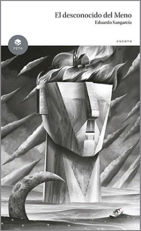 El desconocido del Meno by Eduardo Sangarcía