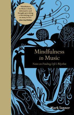 Mindfulness-in-Music-Notes-on-Finding-Life-s-Rhythm