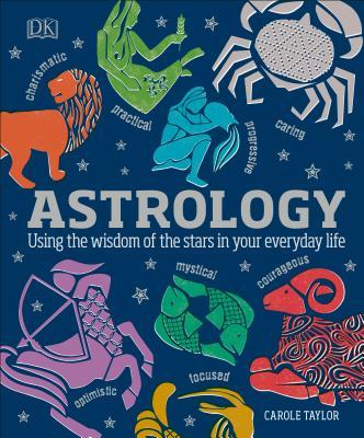Astrology Using the Wisdom of the
