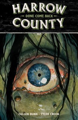 Harrow County, Vol. 8: Done Come Back