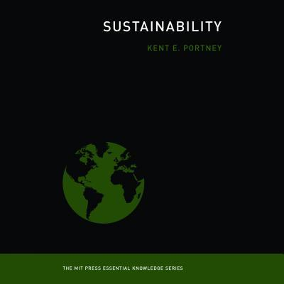 Sustainability (The MIT Press Essential Knowledge series)