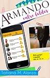 Armando Entre Faldas (Secretos y Papeles #3)