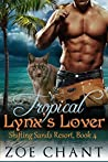Tropical Lynx's Lover (Shifting Sands Resort, #4)