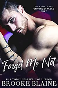 Forget Me Not (The Unforgettable Duet #1)