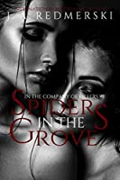 Spiders in the Grove (In the Company of Killers #7)