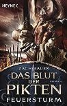 Das Blut der Pikten - Feuersturm: Roman (Die Pikten-Saga 2)