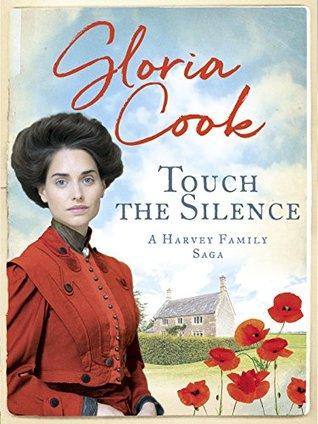 Touch The Silence Harvey Family Saga 1 By Gloria Cook