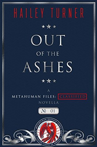 Out of the Ashes (Metahuman Files: Classified, #1)