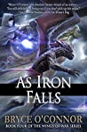 As Iron Falls (The Wings of War, #4)