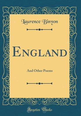 England: And Other Poems  by  Laurence Binyon