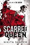 Scarred Queen (The Queens, #1)