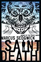 Saint Death: A Novel