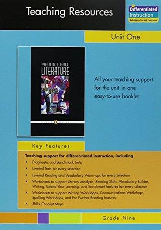 PRENTICE HALL LITERATURE PENGUIN EDITION TEACHING RESOURCES UNIT 1: FICTION AND NONFICTION GRADE 9 2007C