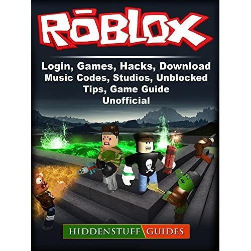 Roblox Hacking Adventure Roblox Login Games Hacks Download Music Codes Studios Unblocked Tips Game Guide Unofficial By Hiddenstuff Guides