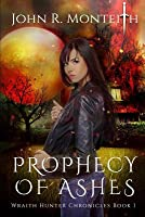 Prophecy of Ashes: A Supernatural Thriller