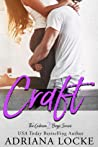 Craft (The Gibson Boys, #2) by Adriana Locke