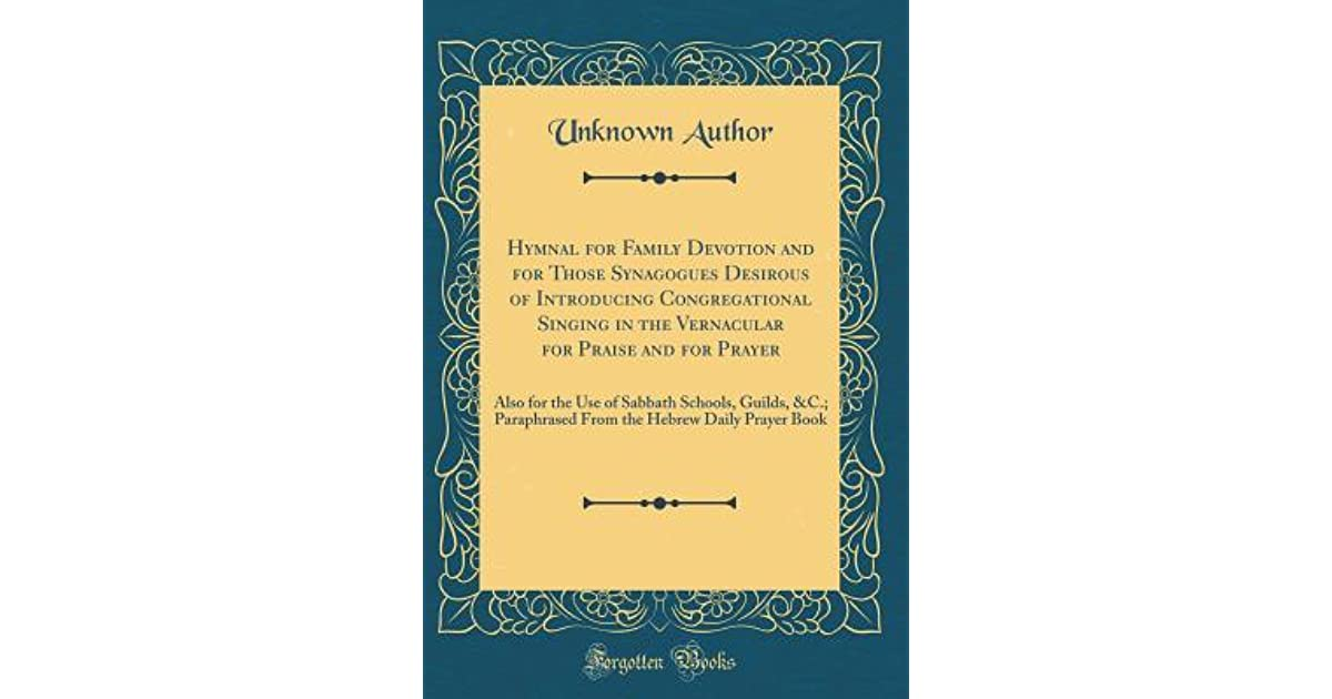 Hymnal for Family Devotion and for Those Synagogues Desirous