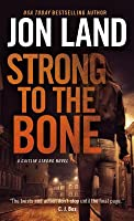 Strong to the Bone: A Caitlin Strong Novel