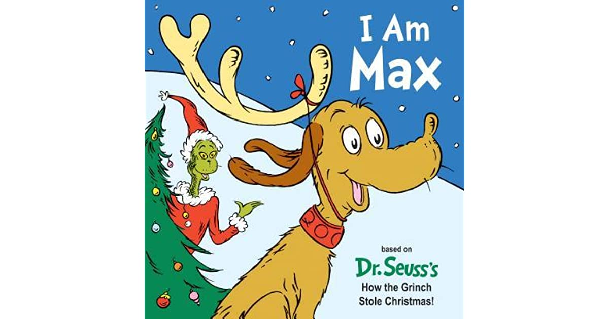 How The Grinch Stole Christmas 1966 Max.I Am Max By Tish Rabe