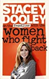 On the Front Line with the Women Who Fight Back by Stacey Dooley