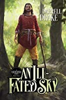 An Ill-Fated Sky (A Star-Reckoner's Legacy Book 2)