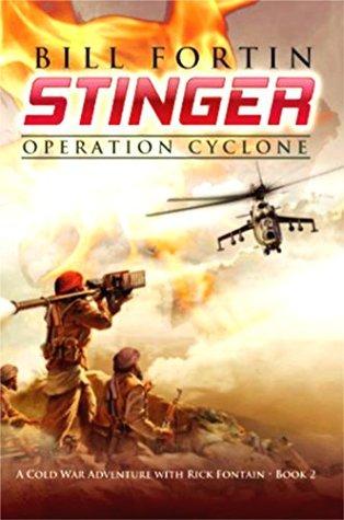 Stinger: Operation Cyclone (A Rick Fontain Novel Book 2)