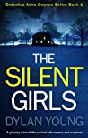 The Silent Girls (Detective Anna Gwynne, #1) audiobook download free