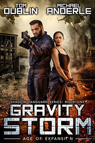 Gravity Storm: Age of Expansion - A Kurtherian Gambit Series