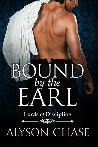 Bound by the Earl by Alyson Chase