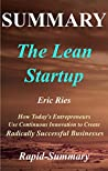 Summary | The Lean Startup: By Eric Ries - How Today's Entrepreneurs Use Continuous Innovation to Create Radically Successful Businesses (The Lean Startup: ... Audiobook, Hardcover Book 1)