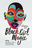 The BreakBeat Poets, Vol. 2: Black Girl Magic