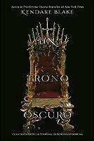 Un trono oscuro (Tres coronas oscuras, #2)