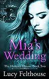 Mia's Wedding (The Heiress's Harem #2)