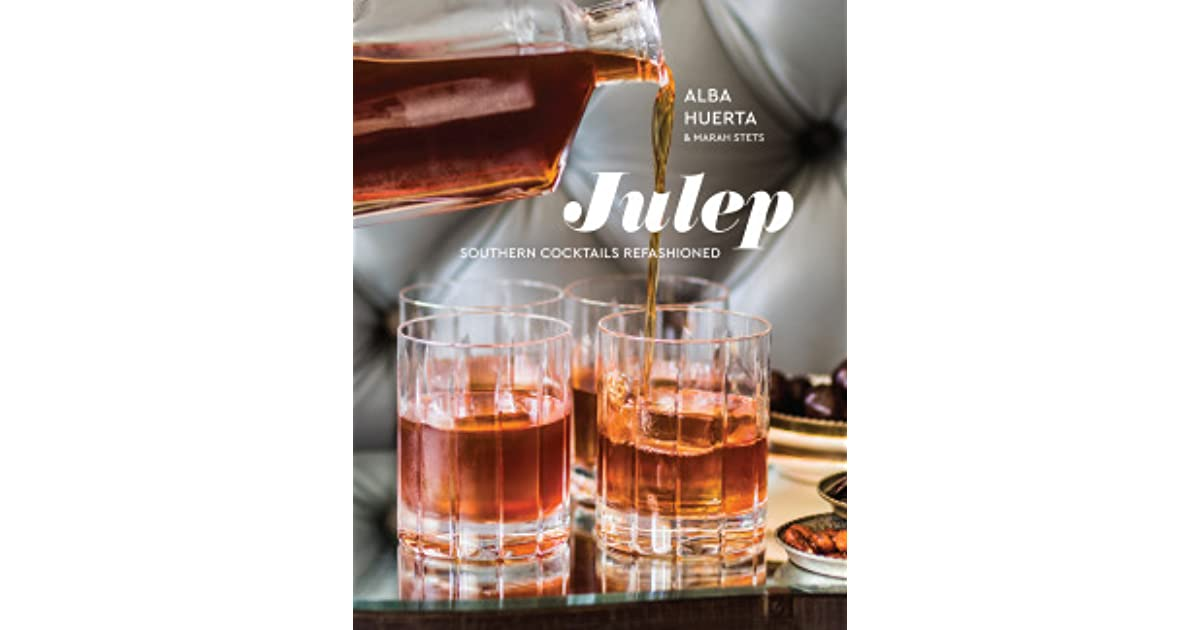 Southern Cocktails Refashioned Julep