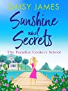 Sunshine & Secrets (The Paradise Cookery School #1)