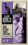 Who Do You Think You Are? (False Idols #1.3)