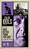 Who Do You Think You Are? (False Idols #1.3)