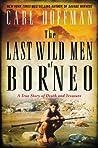 The Last Wild Men...